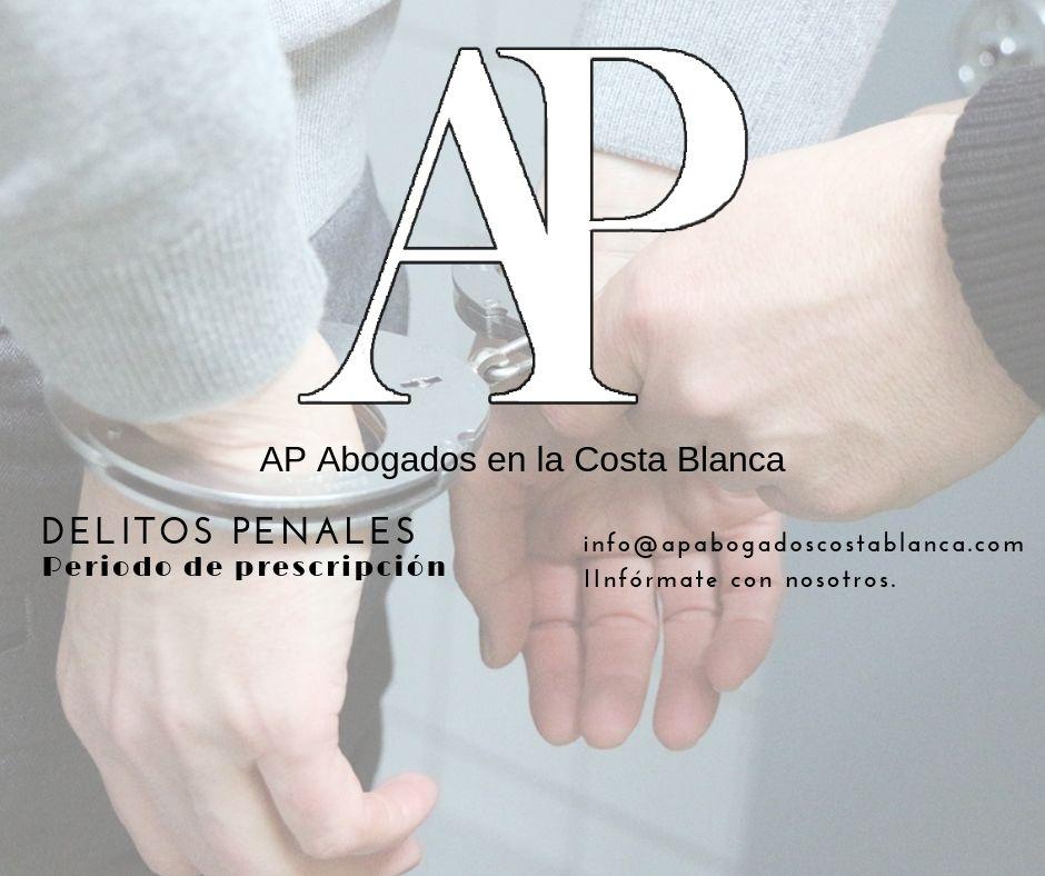 Delitos-Penales-Abogados-Costa-Blanca