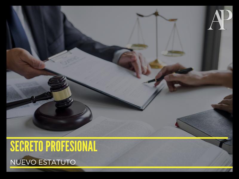 Nuevo Estatuto secreto profesional abogados alicante